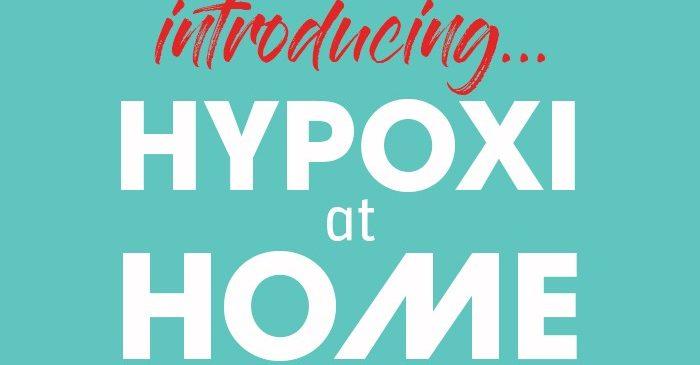 Introducing HYPOXI at HOME
